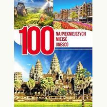 100 najpiękniejszych miejsc UNESCO