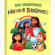 100 ulubionych Historii Biblijnych