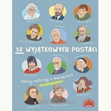 12 wyjątkowych postaci. Polscy autorzy o marzeniach