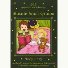 365 opowieści na dobranoc - Baśnie braci Grimm
