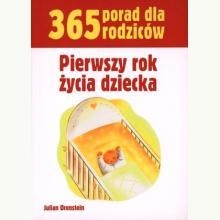 365 porad dla rodziców. Pierwszy rok dziecka (przecena)