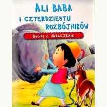 Ali Baba i czterdziestu rozbójników. Bajki z naklejkami