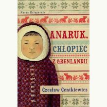 Anaruk chłopiec z Grenlandii.