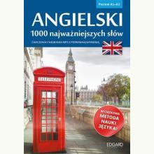 Angielski. 1000 najważniejszych słów Poziom A1/A2