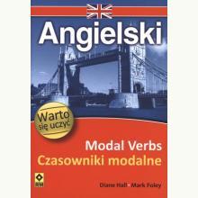 Angielski. Modal Verbs - Czasowniki modalne