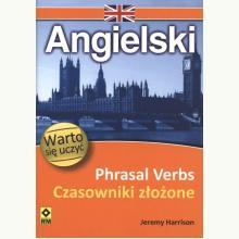 Angielski. Phrasal verbs - Czasowniki złożone