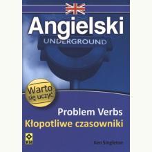 Angielski. Problem Verbs - Kłopotliwe czasowniki