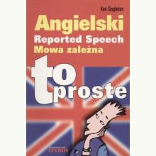Angielski, to proste. Mowa zależna