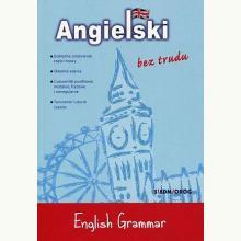 Angielski bez trudu. English Grammar