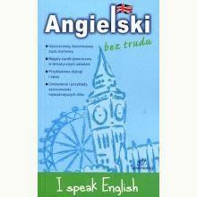 Angielski bez trudu. I speak English