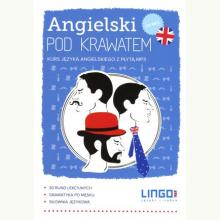 Angielski pod krawatem. Kurs języka angielskiego z płytą MP3