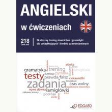 Angielski w ćwiczeniach. 218 ćwiczeń