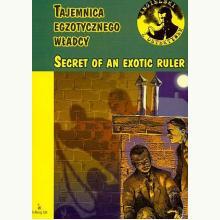Angielski z Detektywem. Secret of an exotic ruler (tajemnica egzotycznego władcy)