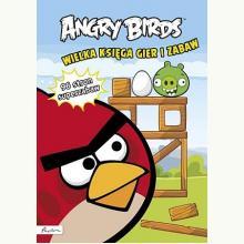 Angry Birds Wielka księga gier i zabaw