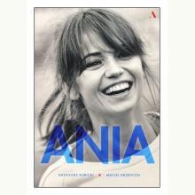 Ania. Biografia Anny Przybylskiej (op. twarda)