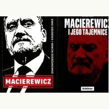 Antoni Macierewicz. Biografia nieautoryzowana/Macierewicz i jego tajemnice - Pakiet 2 książek