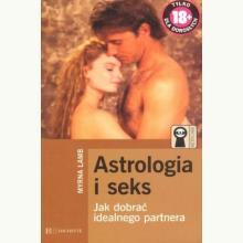 Astrologia i seks. Jak dobrać idealnego partnera