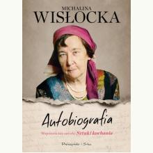 Autobiografia. Michalina Wisłocka