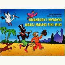 Awantury i wybryki małej małpki Fiki-Miki + CD