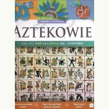 Aztekowie - Zabawy z historią