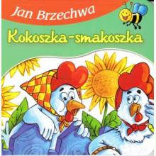Bajki dla malucha - Kokoszka-Smakoszka