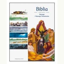 Biblia. Wielkie opowieści Starego i Nowego Testamentu