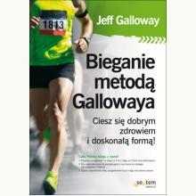 Bieganie metodą Gallowaya. Ciesz się dobrym zdrowiem i doskonałą