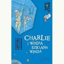 Charlie i Wielka Szklana Winda. Lektura z opracowaniem
