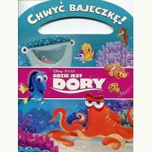 Chwyć bajeczkę! Gdzie jest Dory?