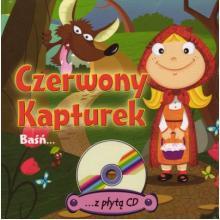 Czerwony Kapturek. Baśń z płytą CD