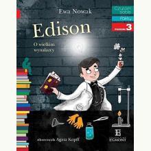 Czytam sobie. Edison. O wielkim wynalazcy - Poziom 3