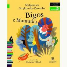 Czytam sobie. Bigos z Mamutka. Poziom 2 Składam zdania