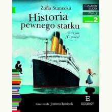 Czytam sobie - Historia pewnego statku - Poziom 2 składam zdania