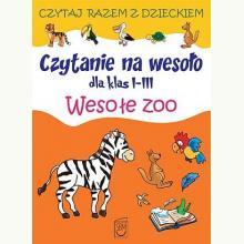 Czytanie na wesoło dla klas I-III. Wesołe zoo