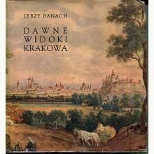 Dawne widoki Krakowa Jerzy Banach - 1967 (używana)