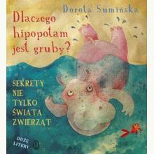 Dlaczego hipopotam jest gruby? Sekrety nie tylko świata zwierząt
