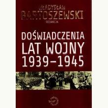 Doświadczenia lat wojny 1939-1945