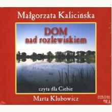 Dom nad rozlewiskiem. Książka audio CD MP3