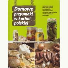 Domowe przysmaki w kuchni polskiej