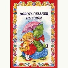 Dorota Gellner dzieciom