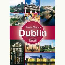 Dublin - Miasta świata
