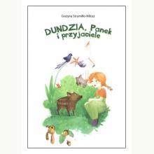 Dundzia, Panek i przyjaciele