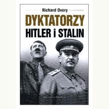 Dyktatorzy. Hitler i Stalin
