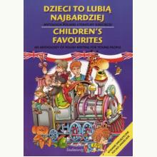Dzieci to lubią najbardziej. Antologia polskiej literatury dziecięcej