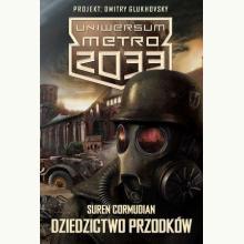 Dziedzictwo przodków. Uniwersum Metro 2033