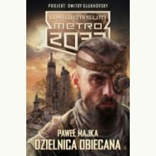 Dzielnica obiecana. Uniwersum Metro 2033