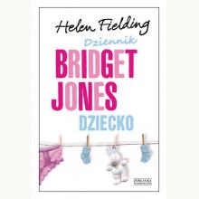 Dziennik Bridget Jones. Dziecko (opr. twarda)