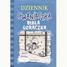 Dziennik Cwaniaczka. Biała gorączka