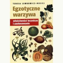 Egzotyczne warzywa. Właściwości lecznicze i zastosowanie