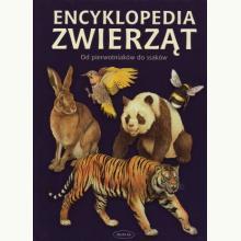Encyklopedia zwierząt. Od pierwotniaków do ssaków